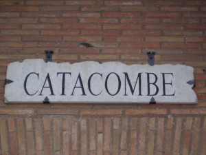 April 8: The catacombes in Rome are intriguing